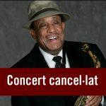 Cancel·lat el concert de Lou Donaldson per motius de salut