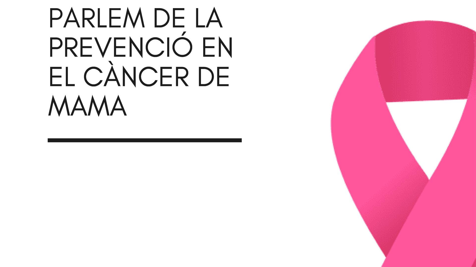 Taula rodona: Parlem de la prevenció en el càncer de mama