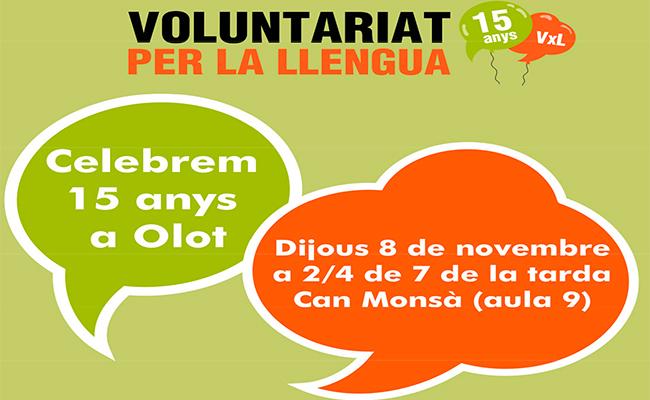 15 anys del Voluntariat per la Llengua.