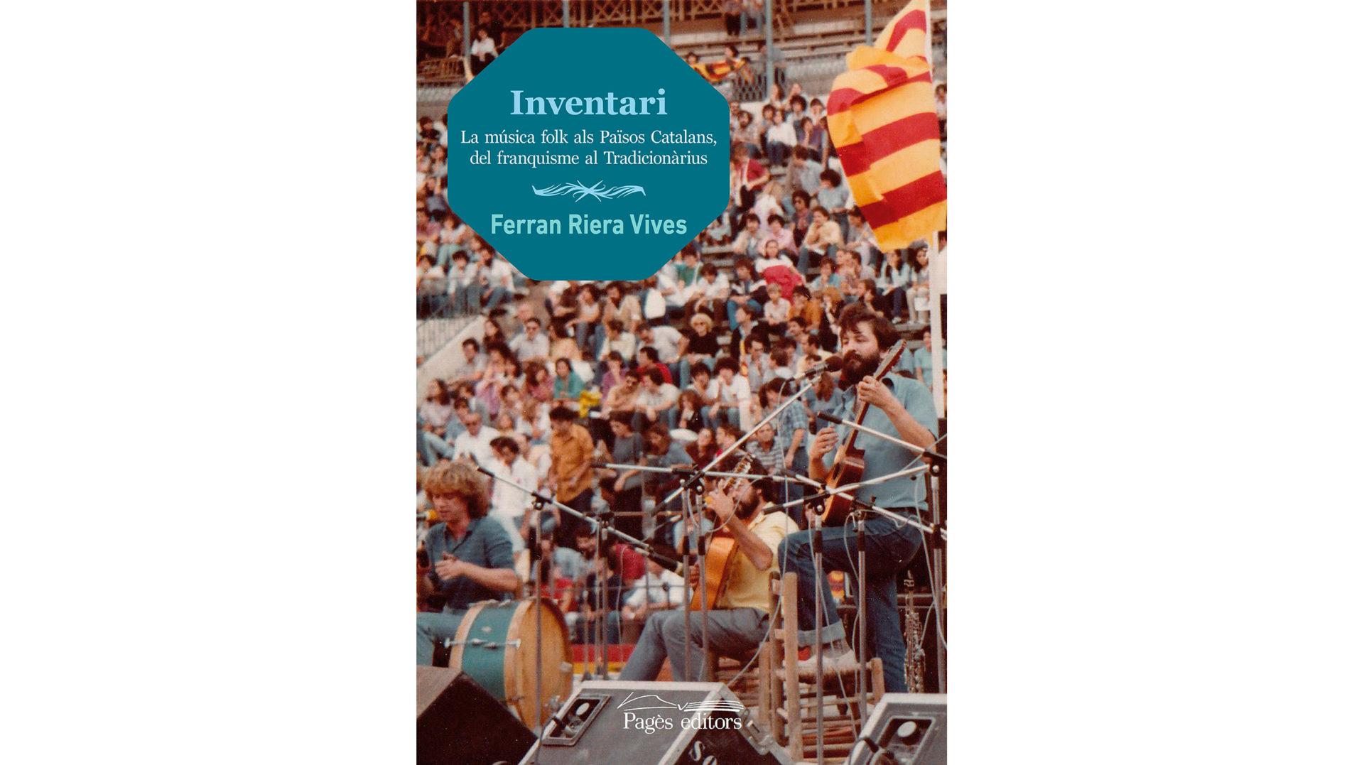 Presentació del llibre 'Inventari – La música folk als països catalans, del Franquisme al Tradicionàrius'