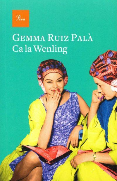 Ca la Wenling, de Gemma Ruiz Palà.