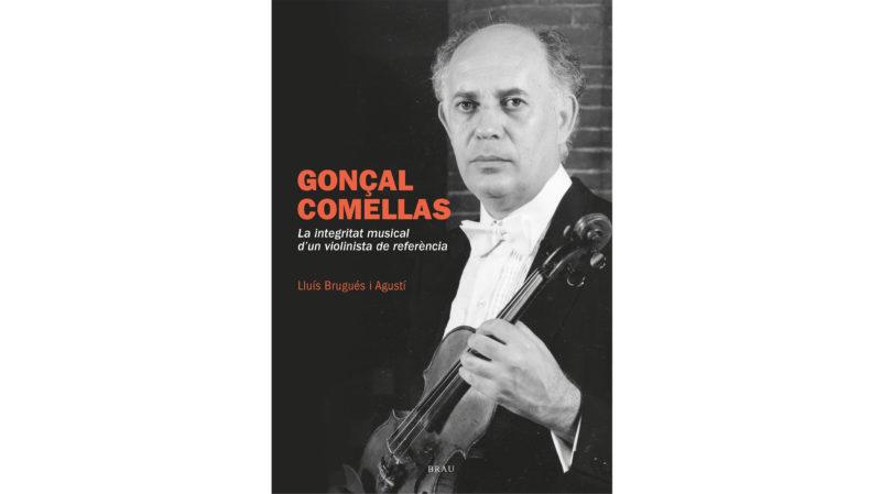 Presentació del llibre 'Gonçal Comellas: La integritat musical d'un violinista de referència'